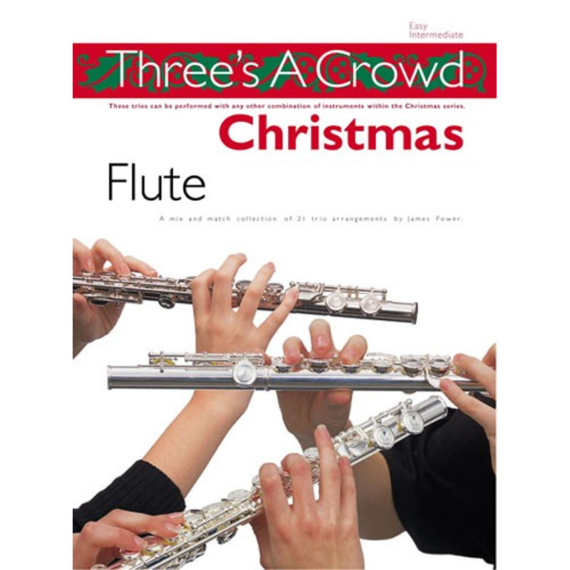 THREE'S A CROWD: CHRISTMAS FLUTE